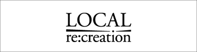 Local re:creation